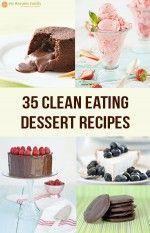 35 Clean Eating Dessert Recipes