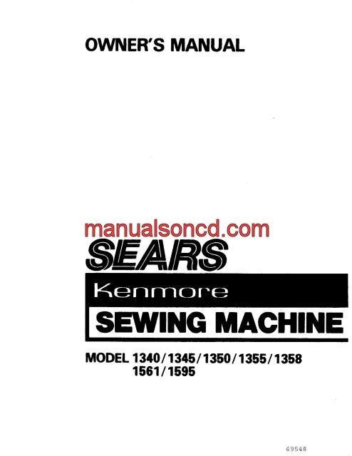 Kenmore Model 1581340, 1345, 1350, 1355, 1358, 1561, 1595 Series - instruction manual