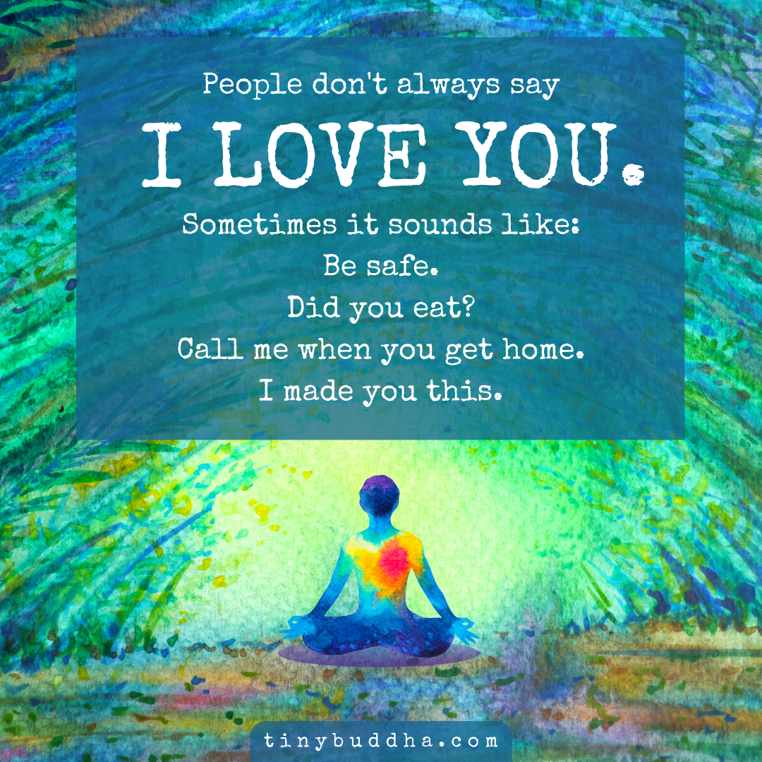 People Don't Always Say I Love You - Tiny Buddha