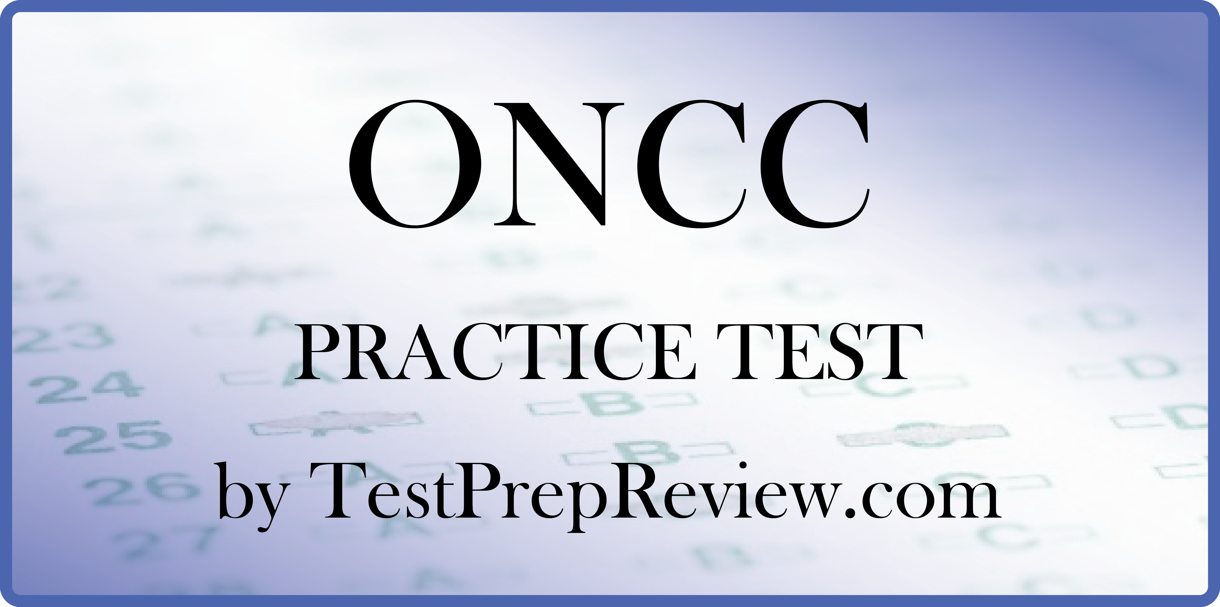 Free oncology nursing certification practice test offered by free oncology nursing certification practice test offered by testprepreview oncology nursing certification test study aid 1betcityfo Image collections