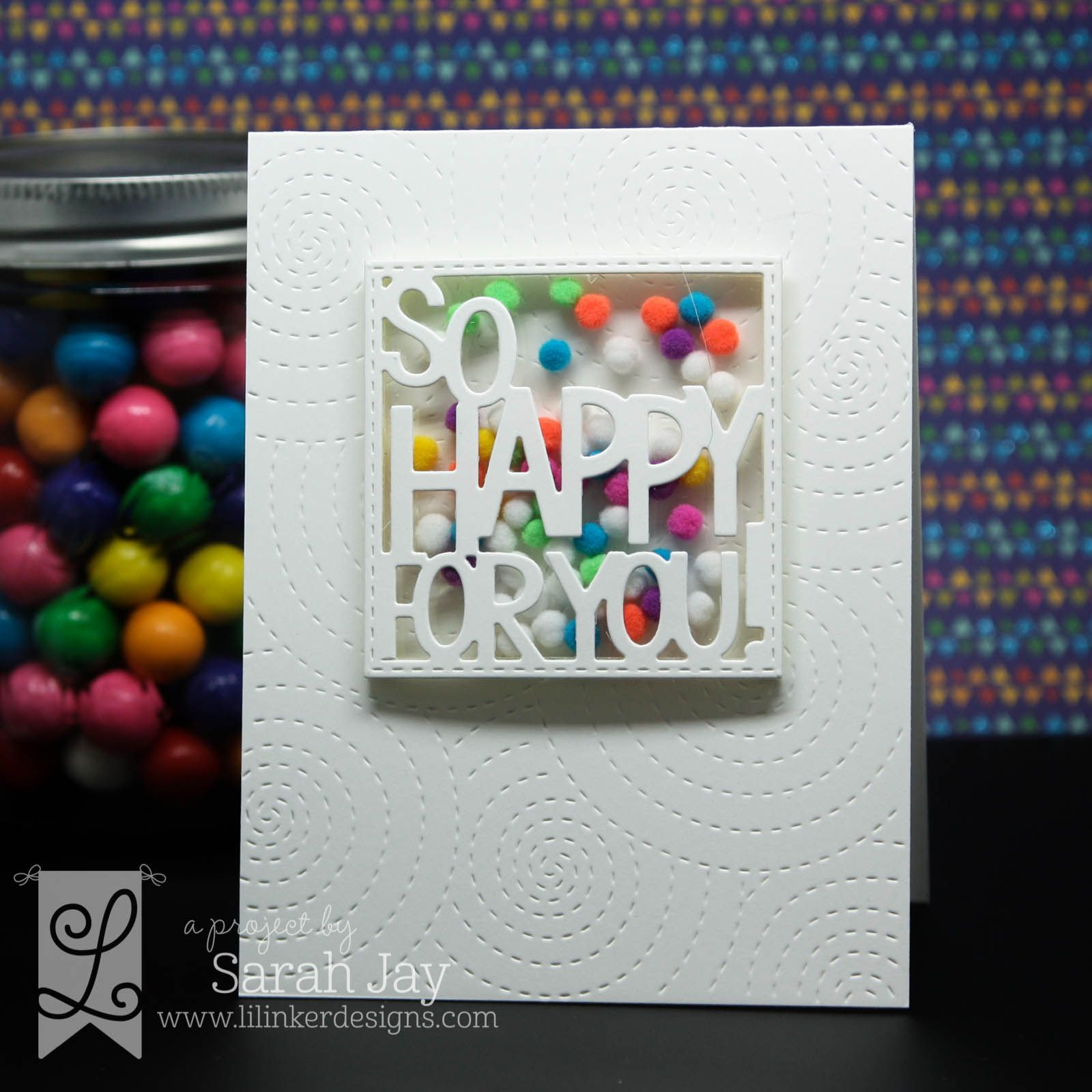 Pom Pom shaker card made with Lil' Inker Designs So Happy for You Boxed Up die