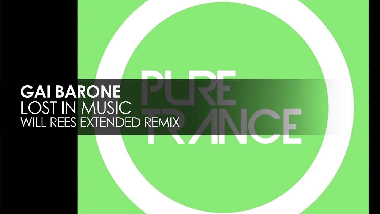 Gai Barone - Lost In Music (Will Rees Extended Remix