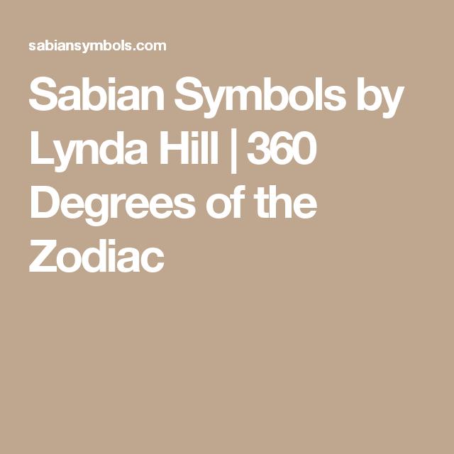 Sabian Symbols By Lynda Hill 360 Degrees Of The Zodiac