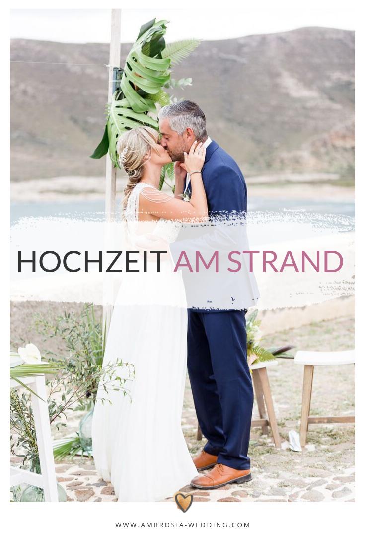 Hochzeit Am Strand Heiraten Am Meer Fur Geniesser Hochzeit Am Strand Heiraten Am Strand Heiraten