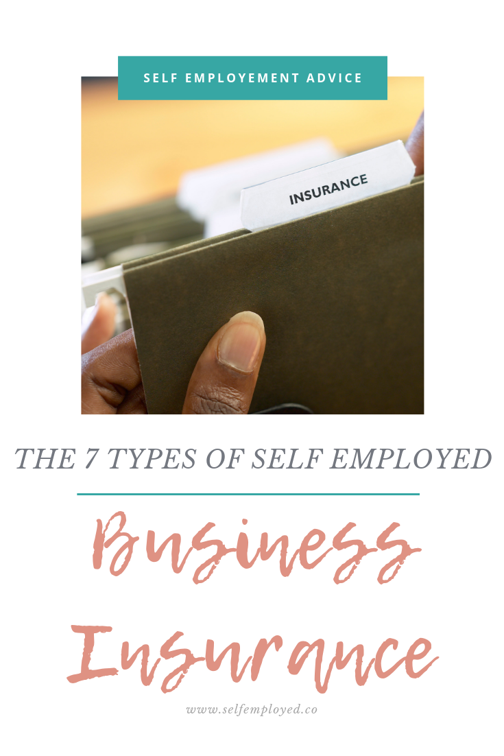 Types Of Self Employed Business Insurance With Images Business