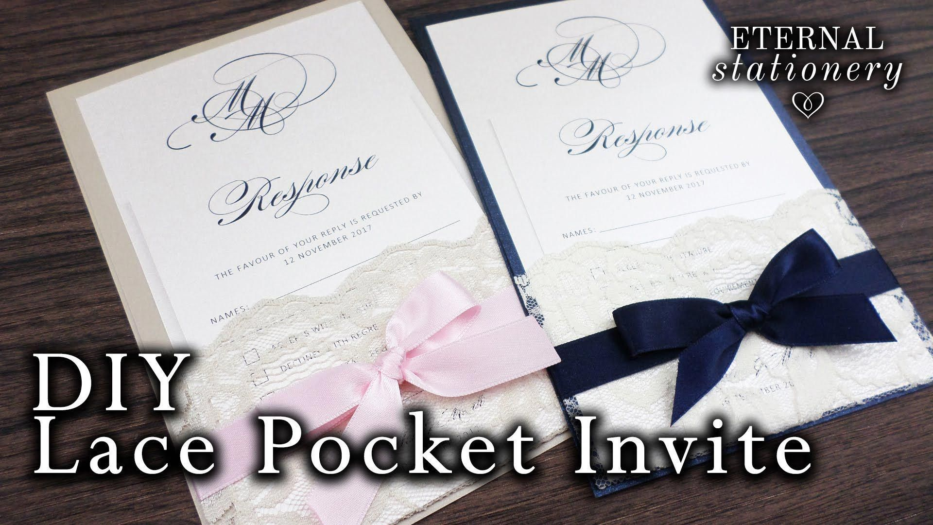 How To Make Your Own Lace Pocket Wedding Invitations Easy Diy Invitation Diy Wedding Stationery Make Your Own Wedding Invitations Pocket Wedding Invitations