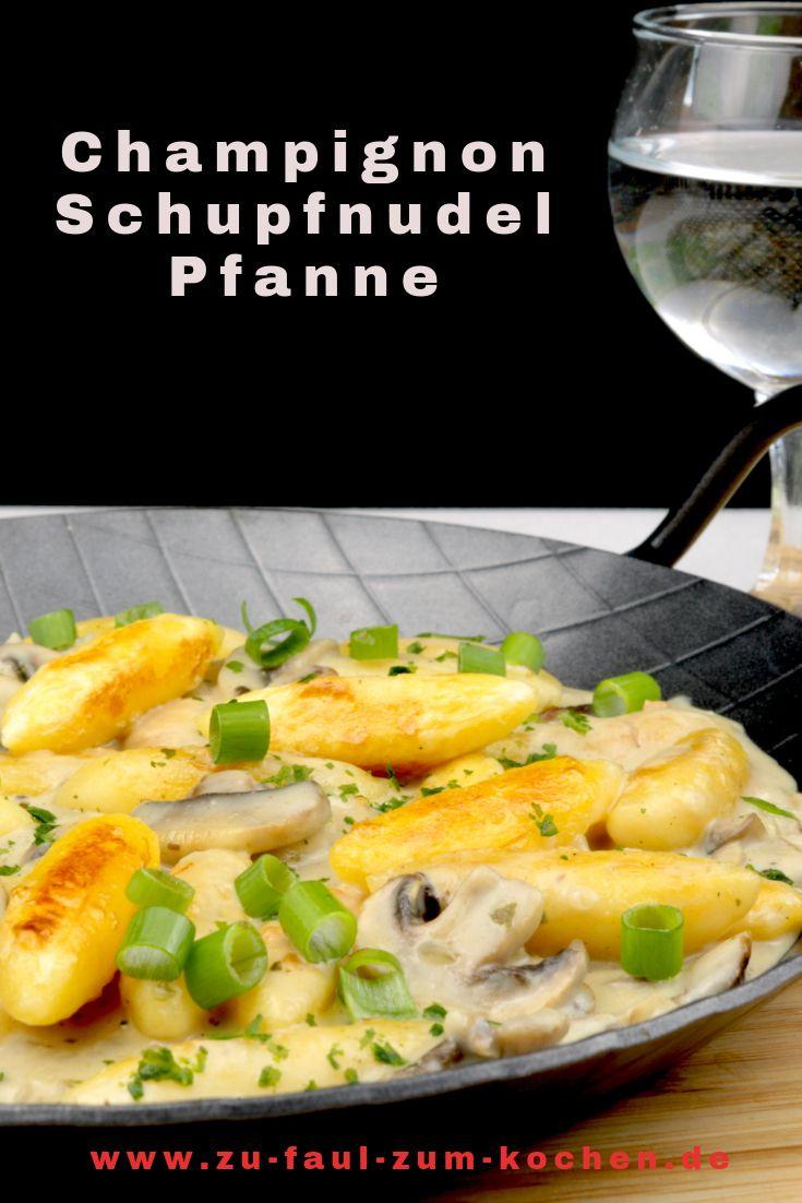 Champignon Schupfnudel Pfanne - Zu Faul Zum Kochen ? #vegetarischerezepteschnell