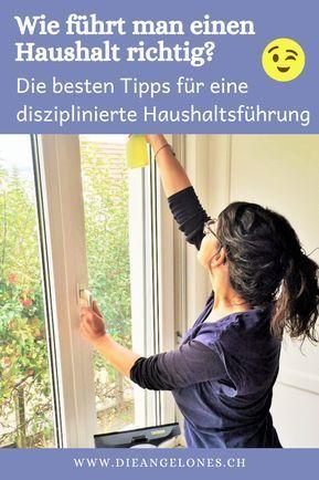 Die disziplinierte Haushaltsführung - Schweizer Familienblog: DIE ANGELONES