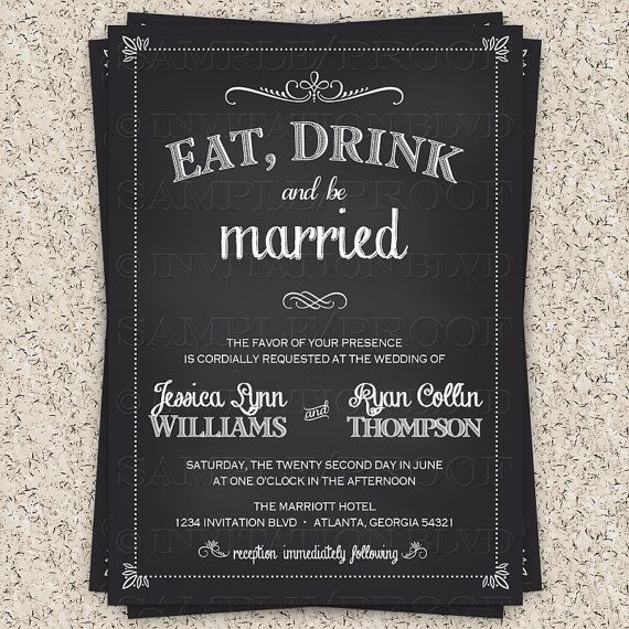 Wedding Invitation   Chalkboard Wedding Invitation   Bridal Shower  Invitation   Eat Drink And Be Married Nice Ideas