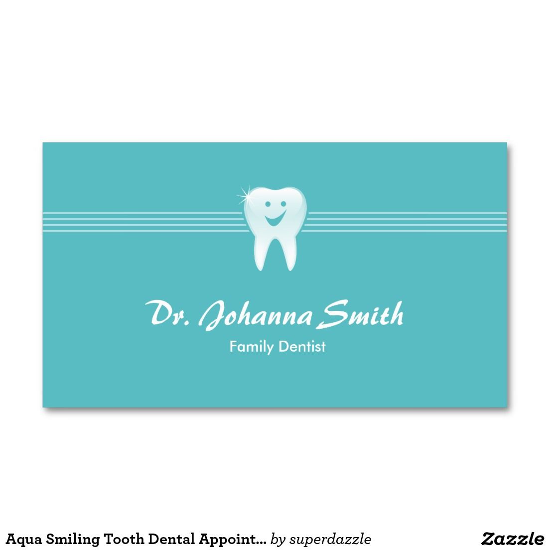 Aqua smiling tooth dental appointment female dental hygienist aqua smiling tooth dental appointment female business card template with an image of a shiny smiling tooth an appointment card on the back of this reheart Choice Image