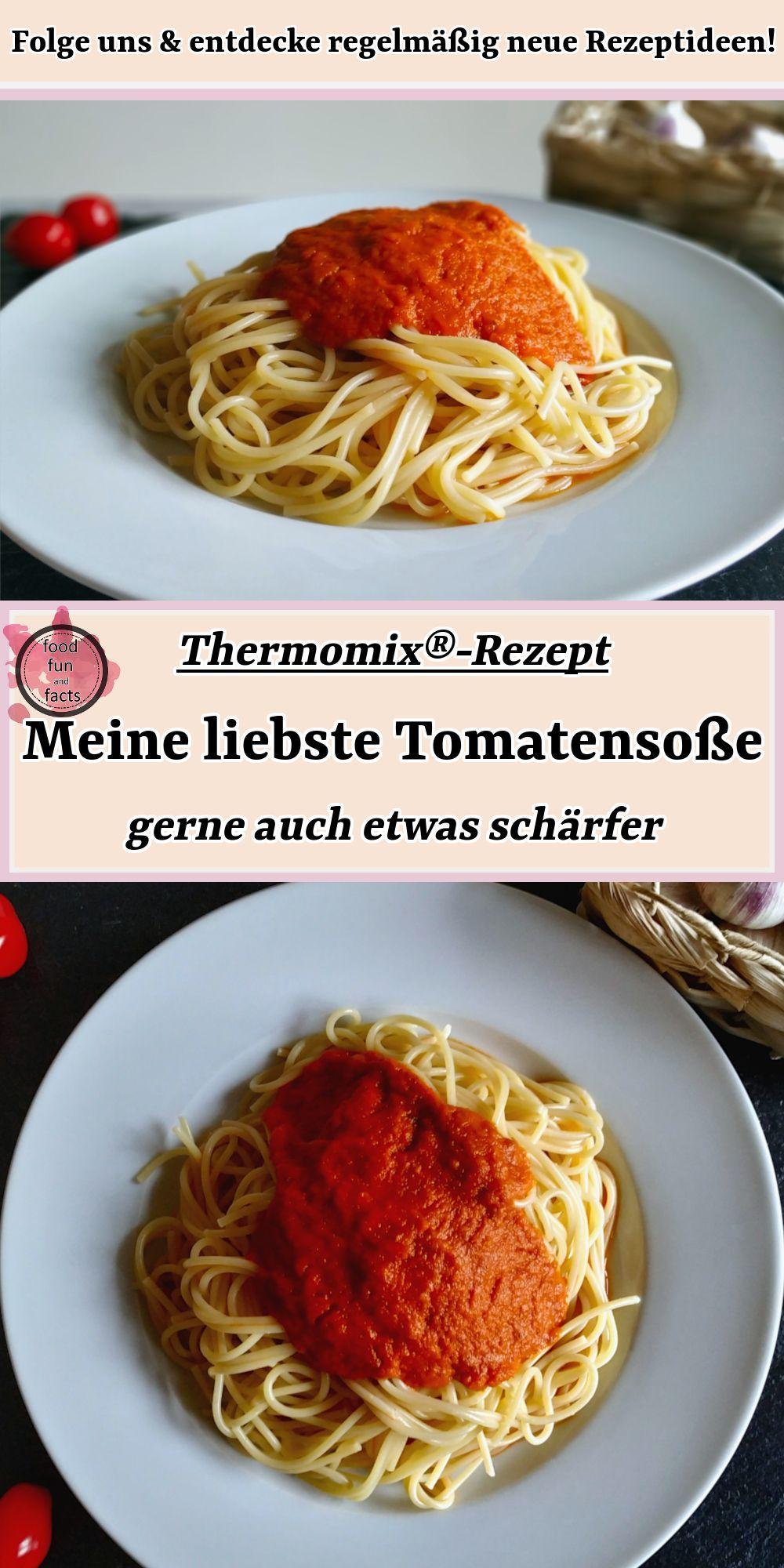 Meine liebste Tomatensoße – gerne auch etwas schärfer   Thermomix®-Rezept  – Rezepte Ideen