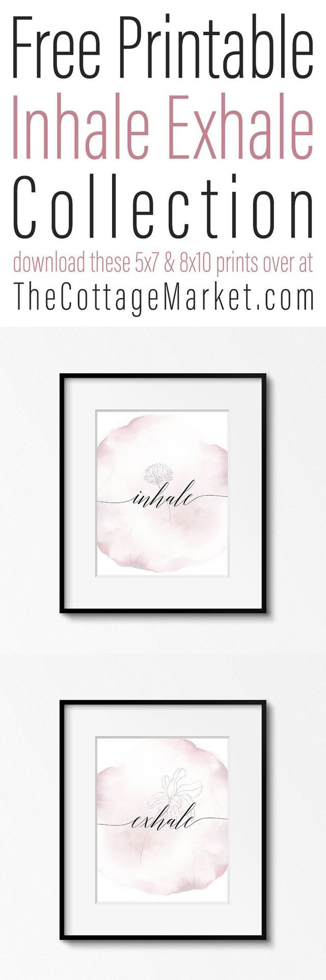 Free Printable Inhale Exhale Collection - The Cottage Market