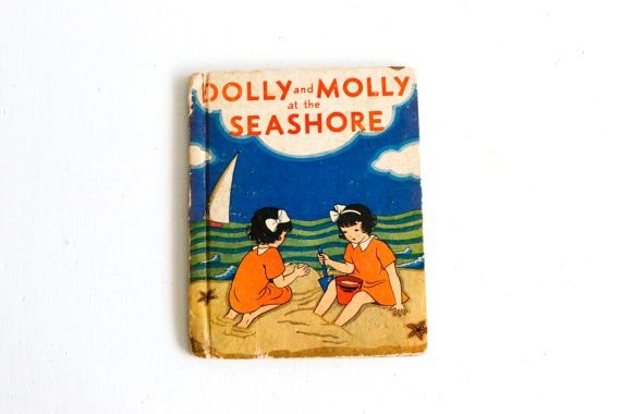 Vintage Children's Book: Dolly and Molly at the by Petitpoesy www.etsy.com/shop/petitpoesy