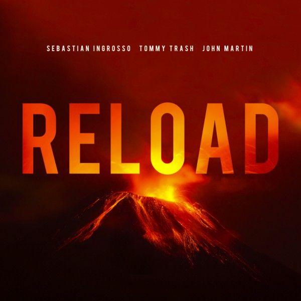 Sebastian Ingrosso, Tommy Trash, John Martin – Reload (single cover art)