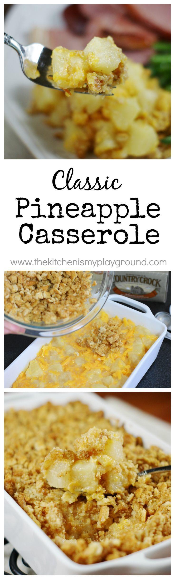 Classic Cheesy Pineapple Casserole ~ always a crowd favorite! www.thekitchenismyplayground.com #pineapplecasserole
