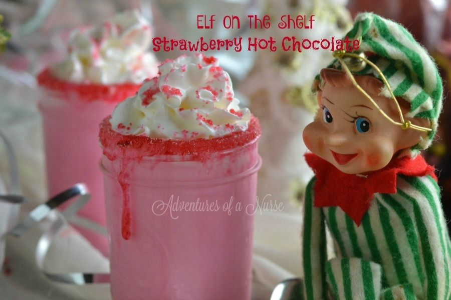 Recipe for Elf on the Shelf Strawberry Hot Chocolate on Myfoodies.com Recipes & Online Cookbooks