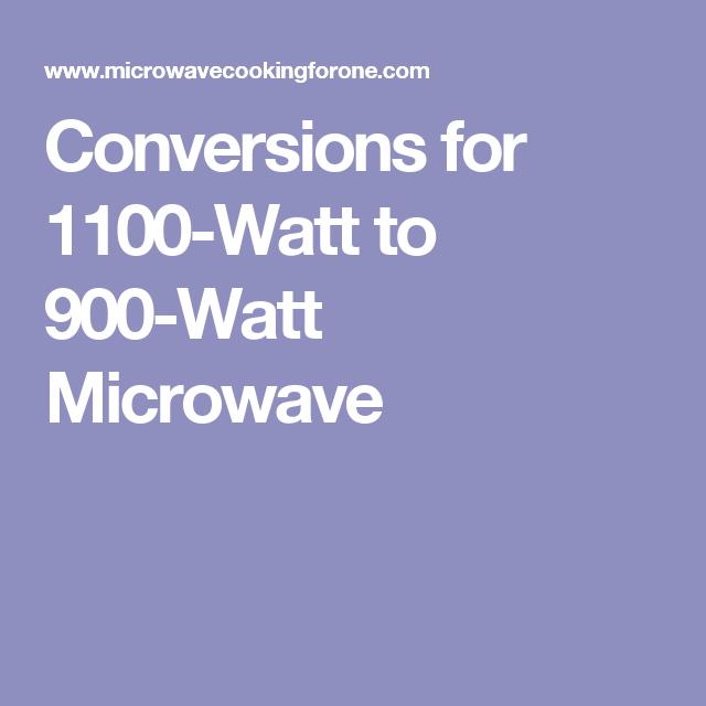 1100 Watt To 900 Microwave