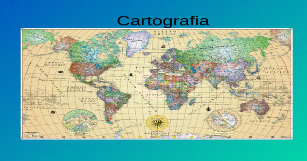 Cartografia Elementos De Um Mapa Titulo Legenda Escala Cartografica Projecao Cartografica Coordenadas G Cartografia Elementos De Um Mapa Projecao Cartografica