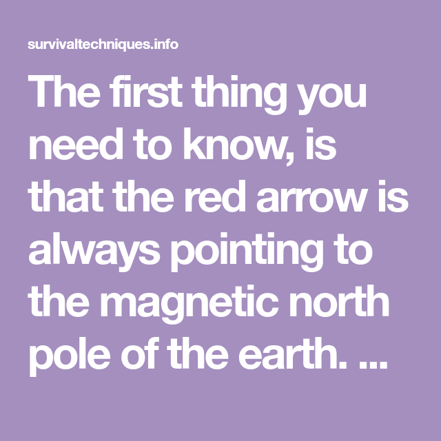 The First Thing You Need To Know Is That The Red Arrow Is Always Pointing To The Magnetic North Pole Of Natural Health Remedies Health Remedies Natural Health