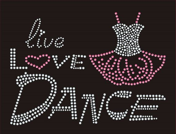 Live Love Dance Rhinestone Tshirt Motif Design bling transfer Girls tshirt dance…