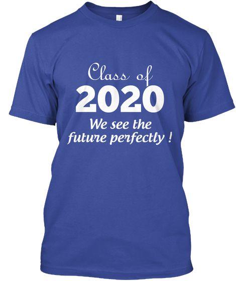 772a1fd11 Class of 2020 | Graduation/Senior pic | Senior class shirts, Class ...
