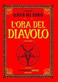 La bancarella del libro: L'ora del Diavolo, di Alessio Del Debbio // Un'antologia di racconti fantastici ispirati a leggende e tradizioni popolari lucchesi.