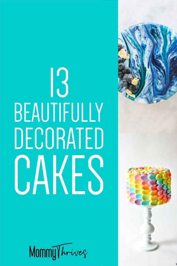 13 Cake Decorating Ideas To Try – Mommy Thrives