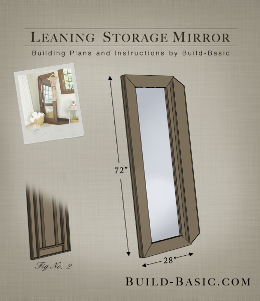 Build A Leaning Storage Mirror Building Plans By