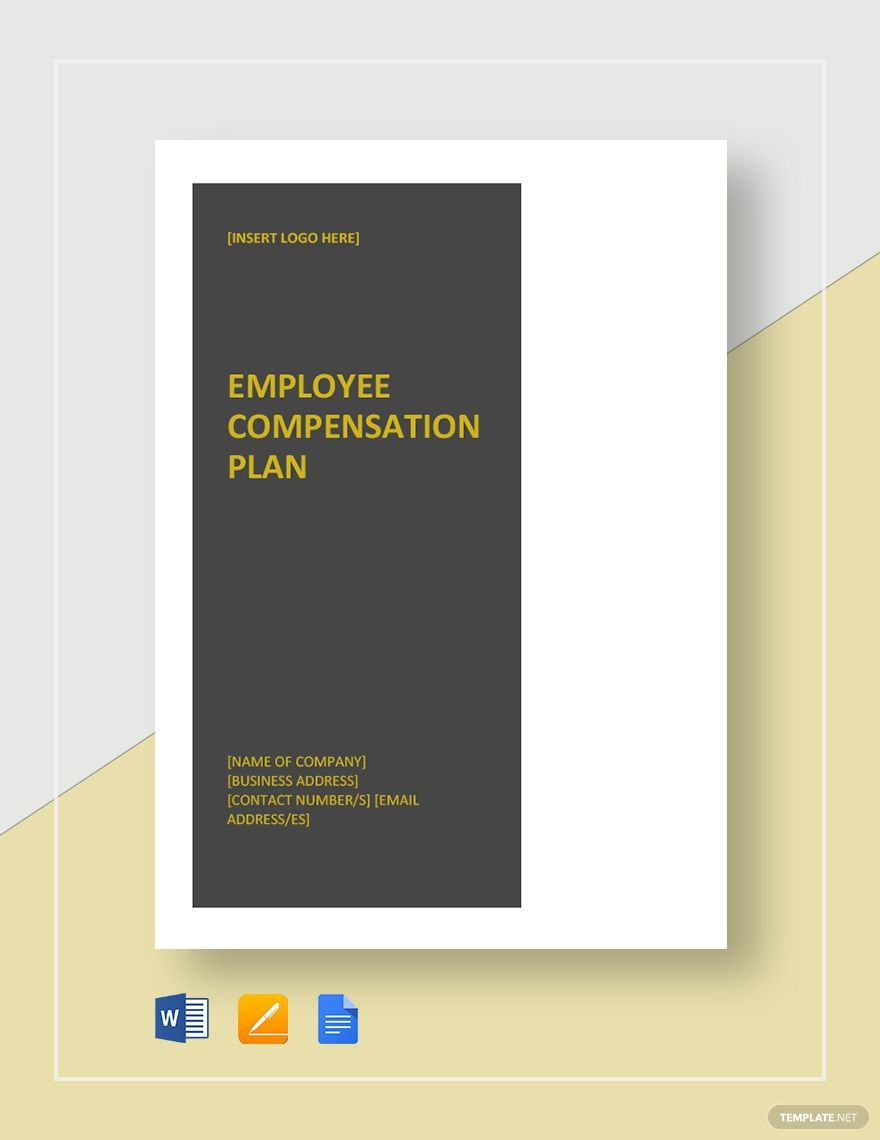 Employee Compensation Plan Template Free Pdf Google Docs Word Template Net How To Plan Job Application Template Resume Template Word