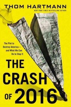 Thom hartmann book crash of 2016