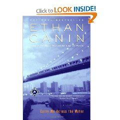 Carry Me Across The Water By Ethan Canin Novels Best Novels Water
