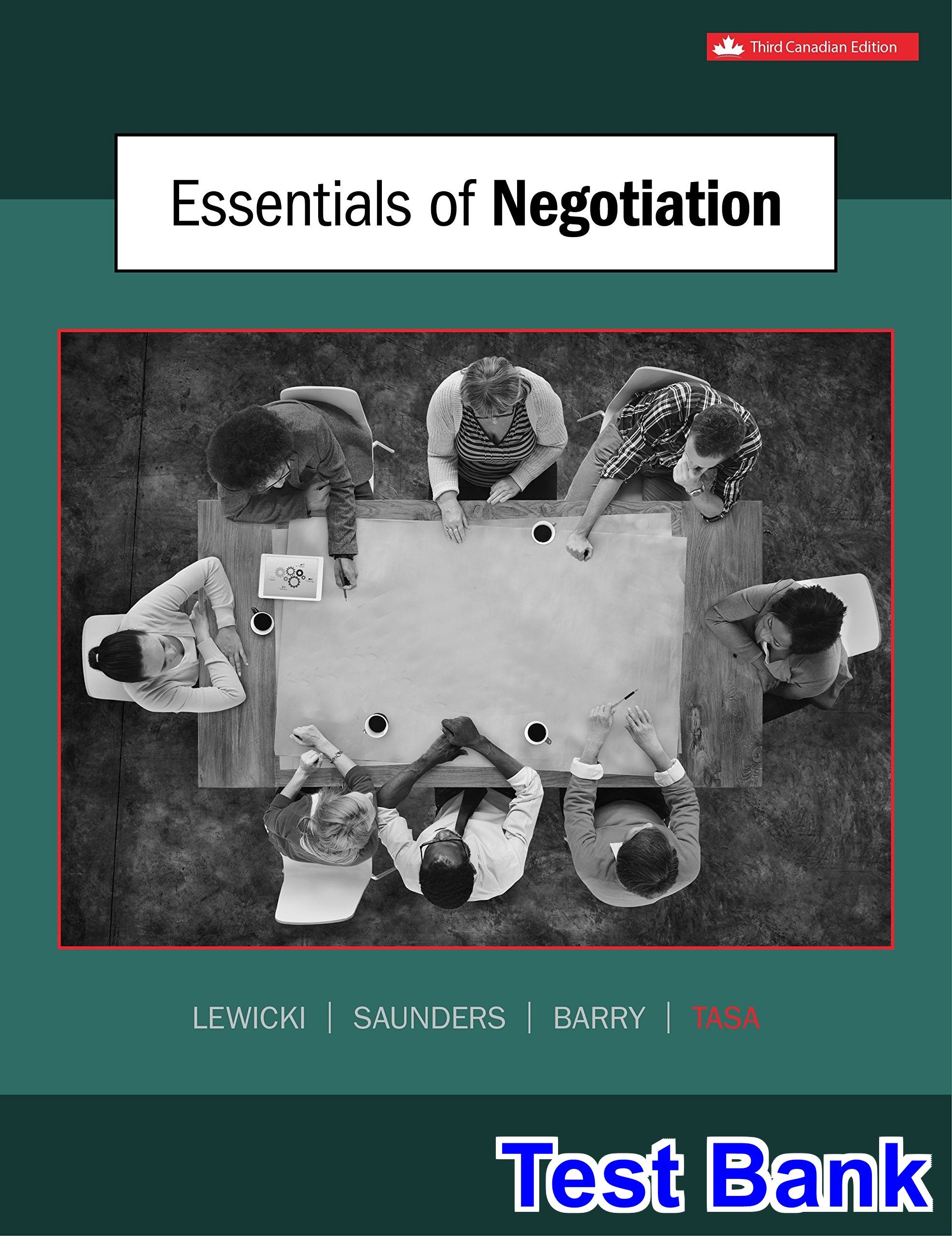 Essentials Of Negotiation Canadian 3rd Edition Lewicki Test Bank