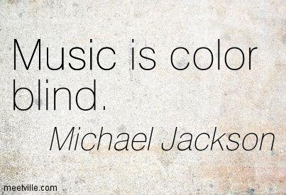 Michael Jackson Music Is Color Blind Music Inspirational Michael Jackson Quotes Mj Quotes Michael Jackson Painting