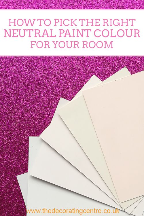 how to pick the right neutral paint colour for your room