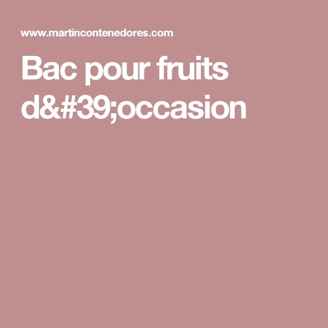 Bac pour fruits d'occasion