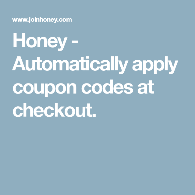 Honey automatically apply coupon codes at checkout money honey automatically apply coupon codes at checkout fandeluxe Gallery