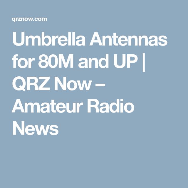Umbrella Antennas for 80M and UP | ANTENNAS DIY