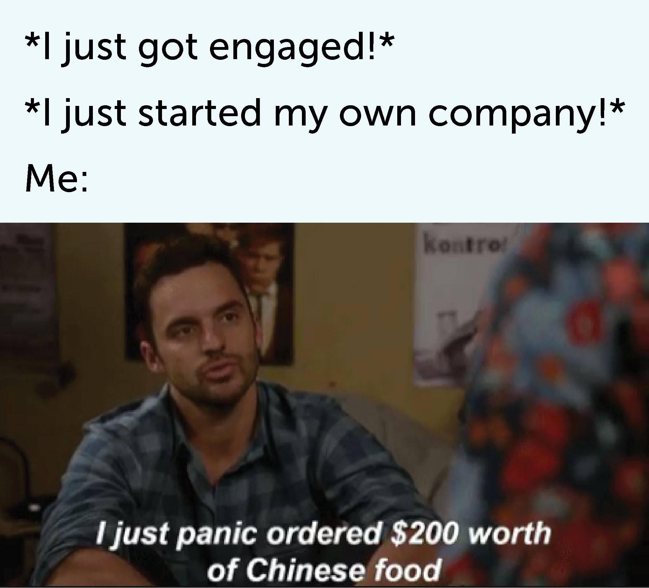 I Just Panic Ordered 200 Worth Of Chinese Food Nice Move Funny Pictures Funny Funny Quotes
