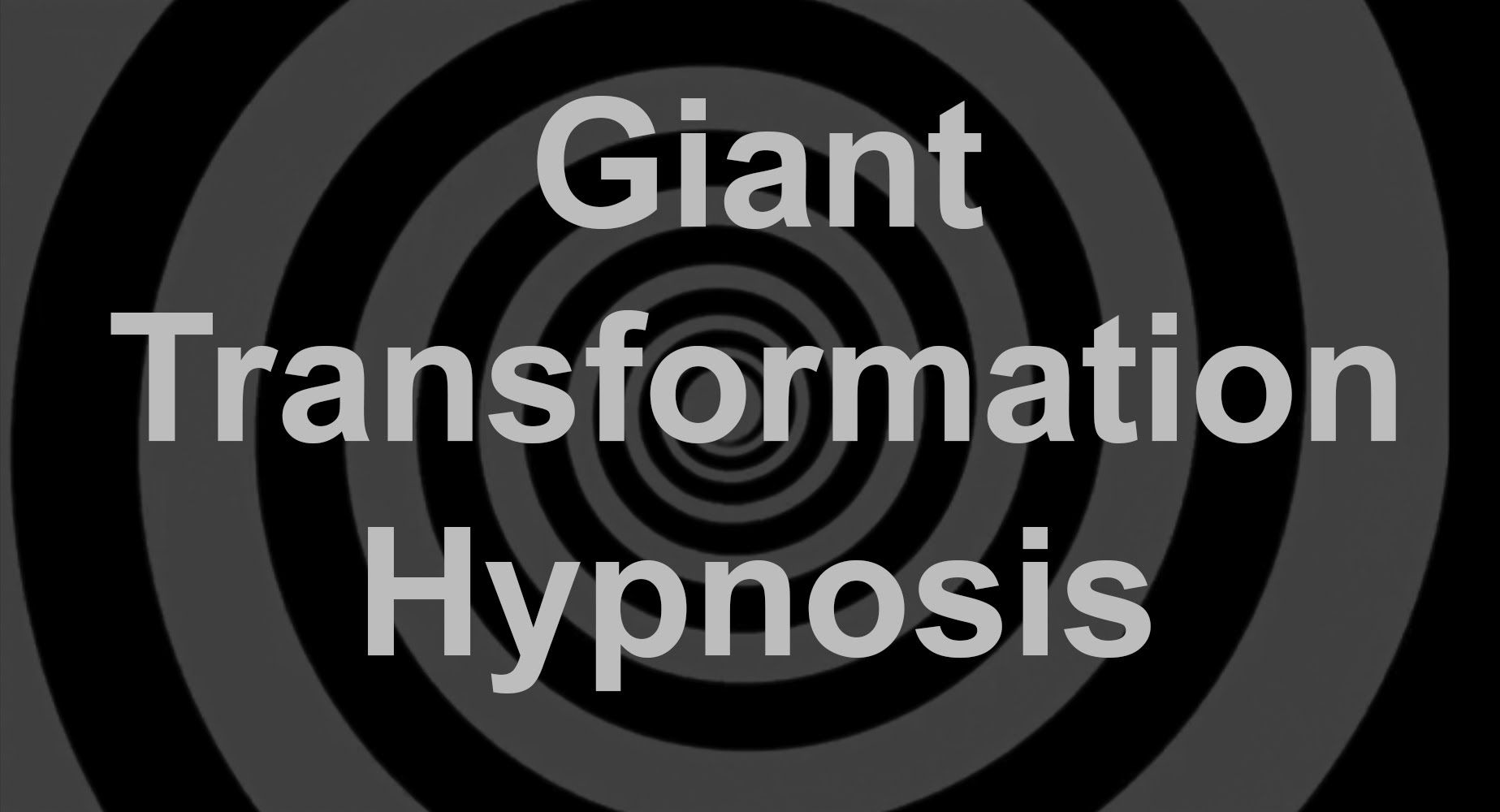 Giant Transformation Hypnosis Hypnosis, How to remove, Fear