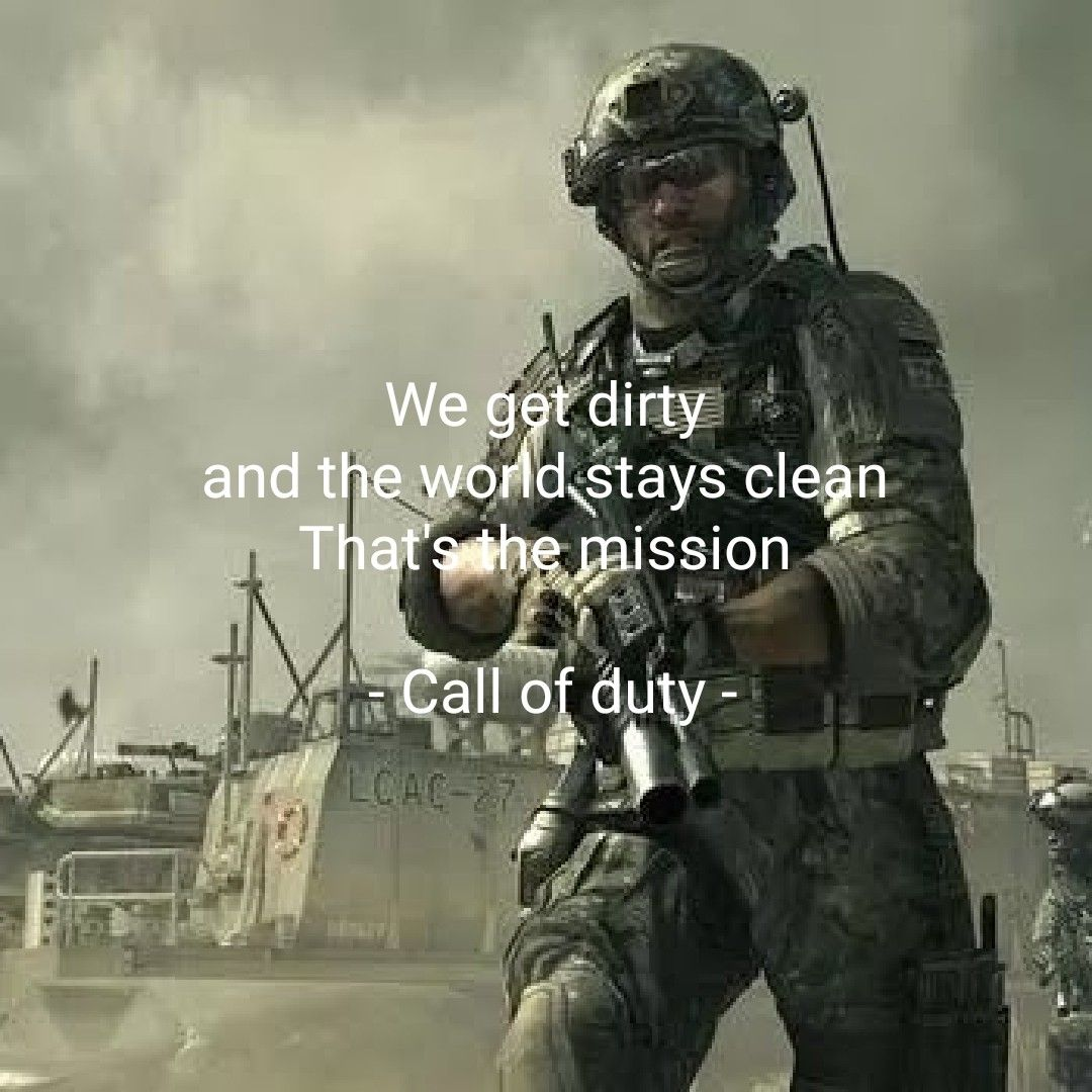Call Of Duty Mission Call Warrior Quotes Inspirational Quotes Pictures