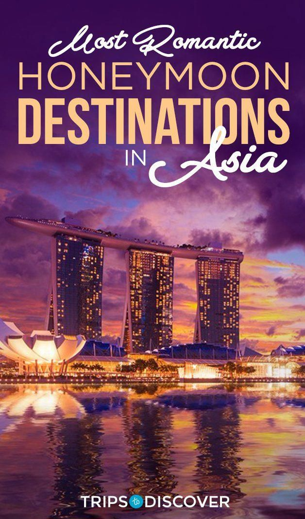 10 Of The Most Romantic Honeymoon Destinations In Asia