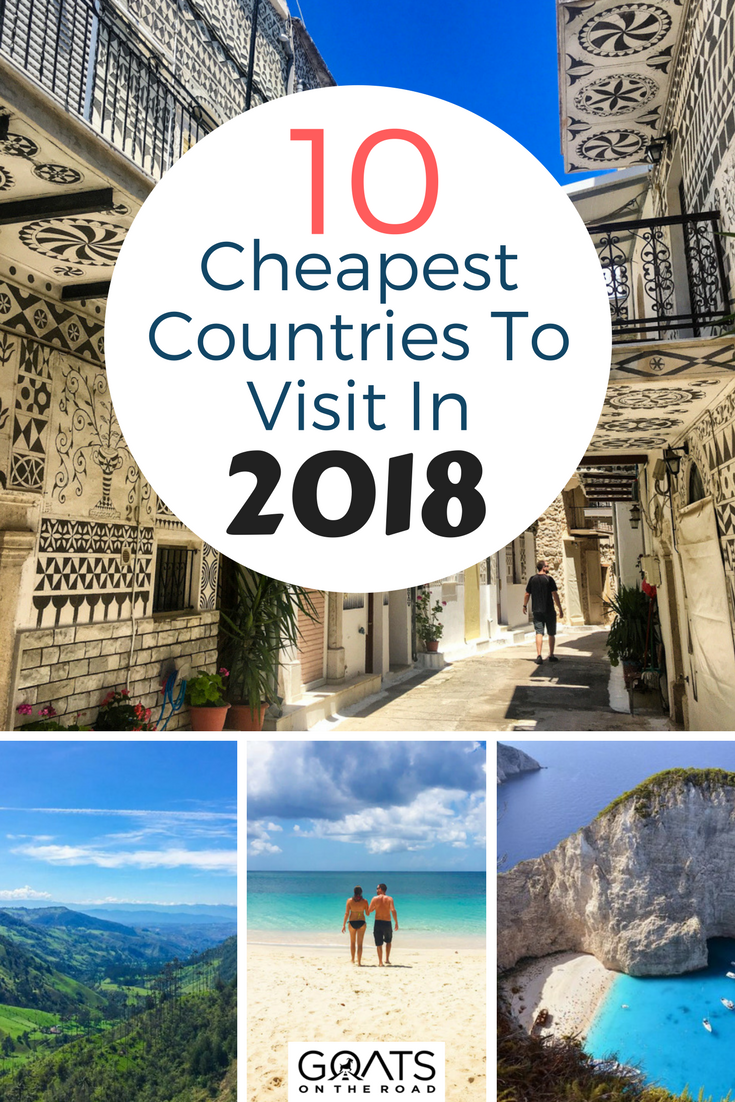 Top 10 Cheapest Countries To Visit This Year Goats On The Road Budget Travel Destinations Travel Destinations Affordable Countries To Visit