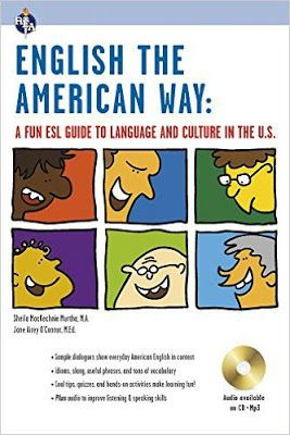 Free download or read online English the American way, a fun ESL guide to language & culture in the U.S. English as a second language series.