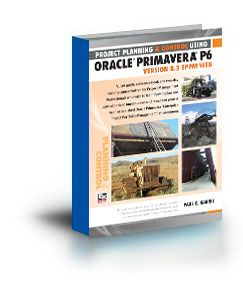 Project Planning And Control Using Oracle Primavera P6 Version 8 2 Eppm Web Http Eastwoodharris Com What Are L Project Plans How To Plan Project Management