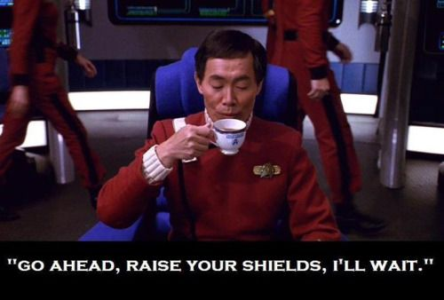 Sulu, you are awesome.