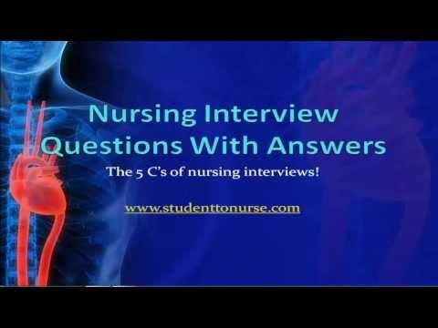 Nursing Interview Questions And Answers Nursing Interview Qustions With Answers The 5 C's Of Nursing