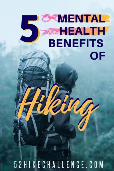 Top 5 Mental Health Benefits of Hiking & How To Practice Mindfulness On The Trail