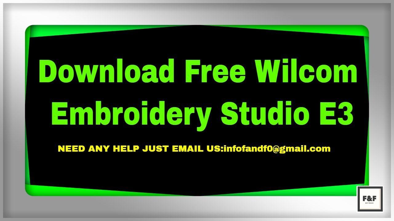 Download Free Wilcom Embroidery Studio E3 | Software | Embroidery
