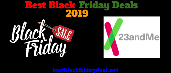 23andme Black Friday 2020 Deals Offers On 23andme This Black Friday Black Friday Best Black Friday Black Friday Deals
