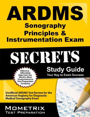 secrets of the ardms sonography principles & instrumentation exam